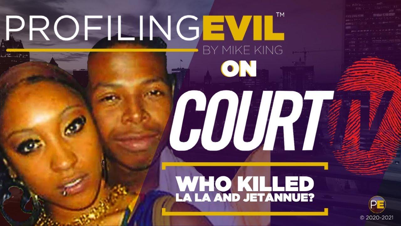 "Who killed La La Brown and JeTannue ""Kool Aid"" Clayborn? | Profiling Evil"
