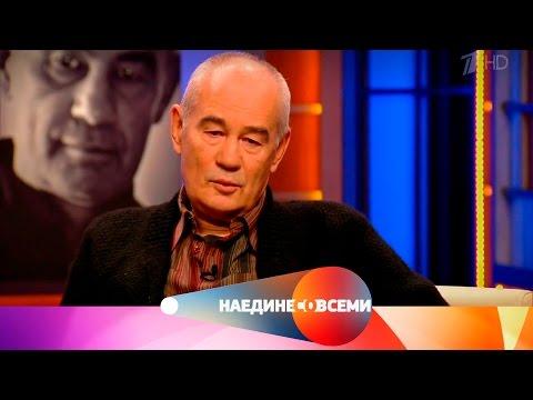 Наедине со всеми - Гость Сергей Бодров-старший.  Выпуск от21.12.2016