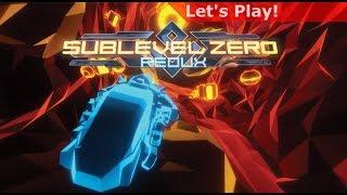 Let's Play: Sublevel Zero Redux