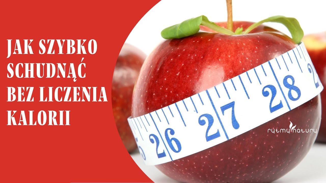 Jak schudnac bez liczenia kalorii