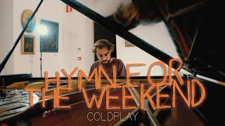 """Hymn For The Weekend"" - Coldplay (Piano Cover) - Costantino Carrara"