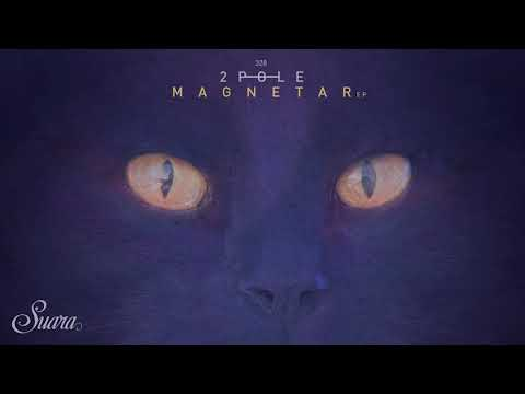 2pole - Pulsar (Original Mix) [Suara]
