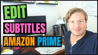 How To Edit Subtitles On Amazon Prime Video 2020