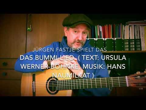 Das Bummi-Lied ( Text: Ursula Werner-Böhnke, Musik : Hans Naumilikat )