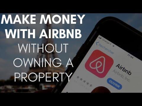 Make Money With AIRBNB Without Owning A Property