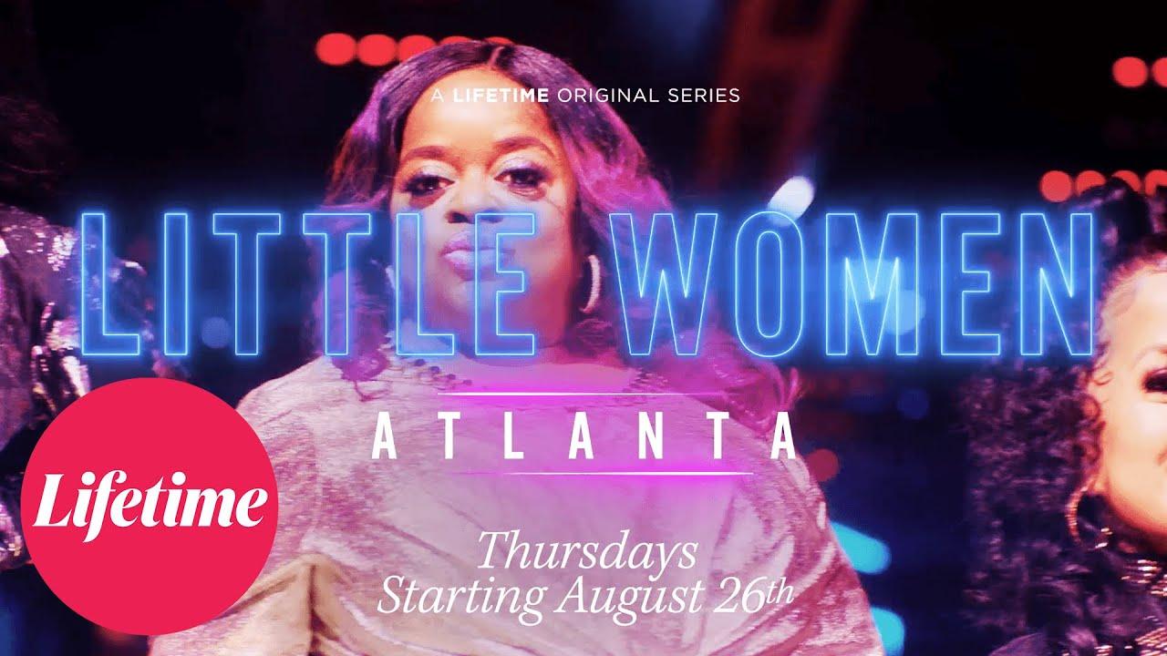 Little Women: Atlanta Season 6 Returns