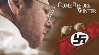 Come Before Winter (2017) | Full Movie | Pastor Dietrich Bonhoeffer | Gus LynchGus Lynch