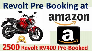 Revolt Rv400 pre booking started on Amazon. 2500 Revolt pre booked so far.