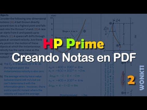 Referencia HP Prime: 2 de 2 - Creando Notas (pdfs) en la HP Prime