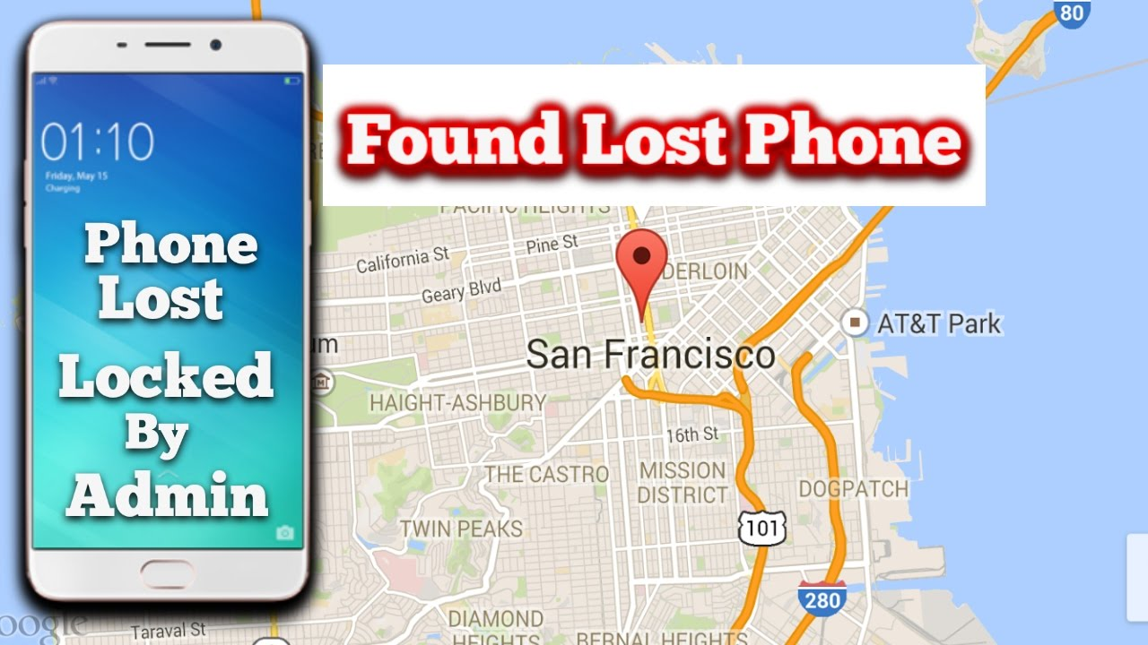 Find Lost Android Phone Location Delete You Data Lock Your Phone - Find location of phone number on map