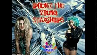 Pound The Young Starships (Ke$ha Vs. Nicki Minaj)