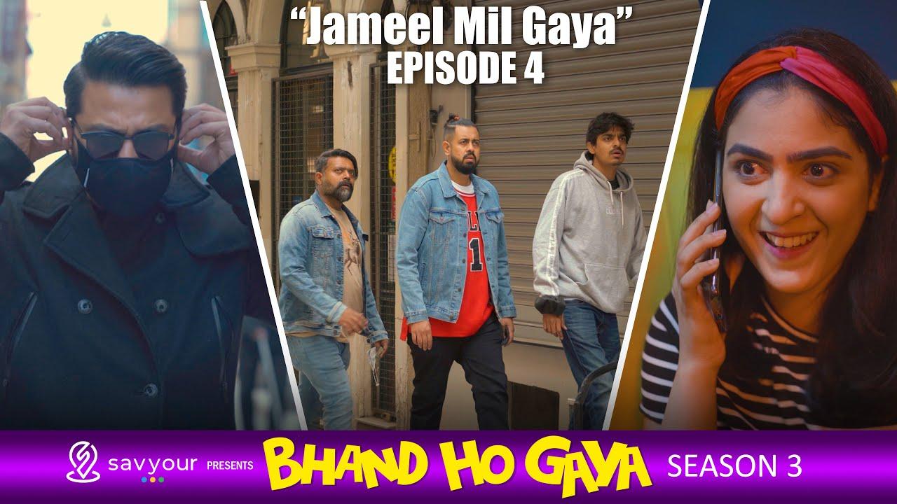 Bhand Ho Gaya | Season 3 | Episode 4 - Jameel Mil Gaya | Web Series