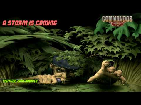 Commandos 2 OST - A storm is coming 29/29 [HD] thumbnail