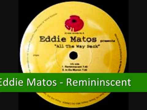 Eddie Matos - Remininscent