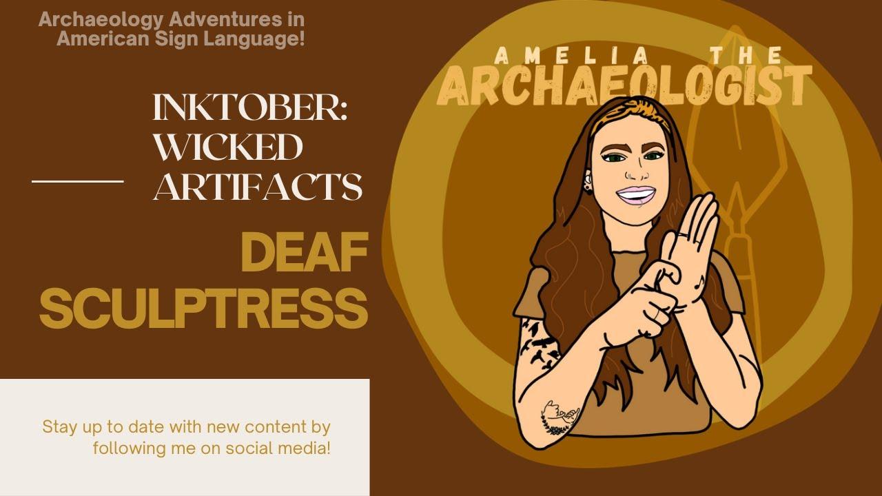 ARCHAEOLOGY FUN FACTS: DEAF SCULPTRESS