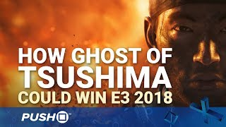 Sony E3 2018 Countdown: Why Ghost Of Tsushima Could Steal The Show | Ps4