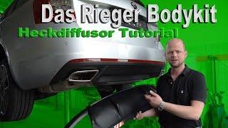 Skoda Octavia RS | Das Rieger Bodykit Heckdiffusor Tutorial