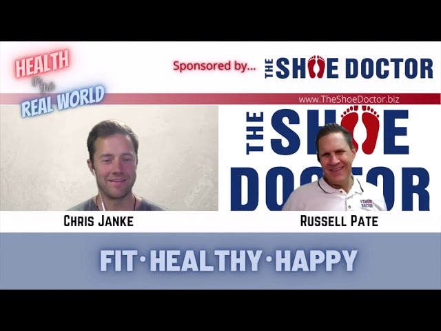 Health in the Real World with Chris Janke and Russell Pate
