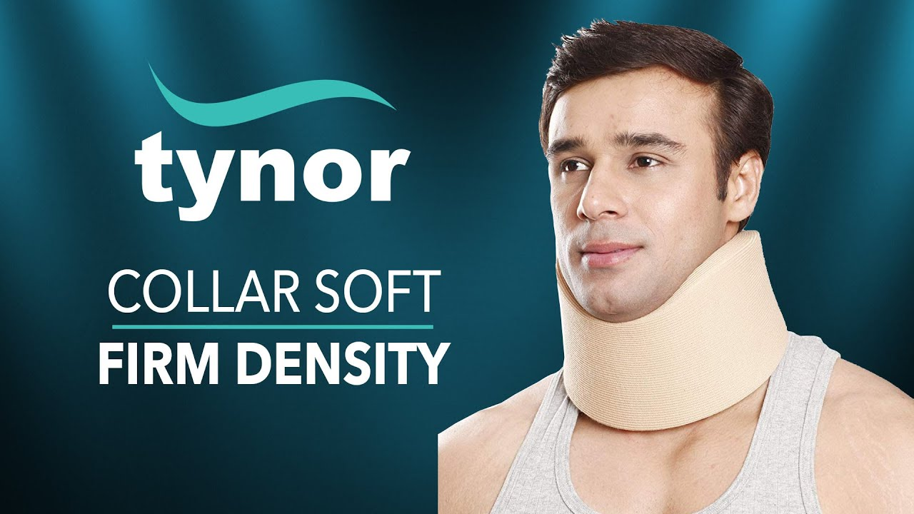 How To Wear Tynor Collar Soft Firm Density For Good Support Mild Immbolization Of The Neck