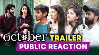 OCTOBER Trailer Public Reaction   Varun Dhawan   Banita Sandhu   Shoojit Sircar