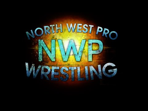North West Pro Wrestling March 19th 2016