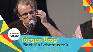 Jürgen Urig – Bart als Lebenswerk