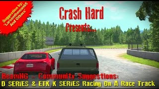 beamng community suggestions d series etk k series racing on a race track