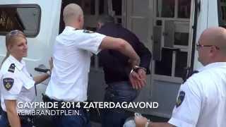 Zakkenrollers gaypride 2014 zaterdagavond Rembrandtplein.