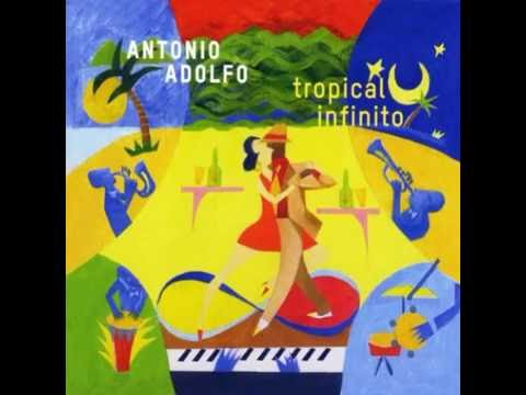 Antonio Adolfo  Song For My Father