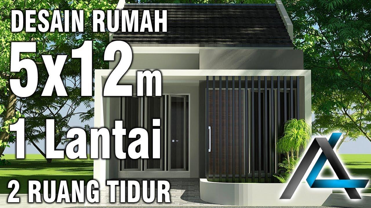 Desain Rumah 5x12 Meter 1 Lantai Youtube