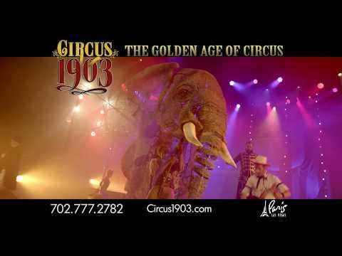 Circus 1903 Now Performing at Paris Las Vegas