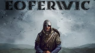 EOFERWIK, Warbanders of Britannia