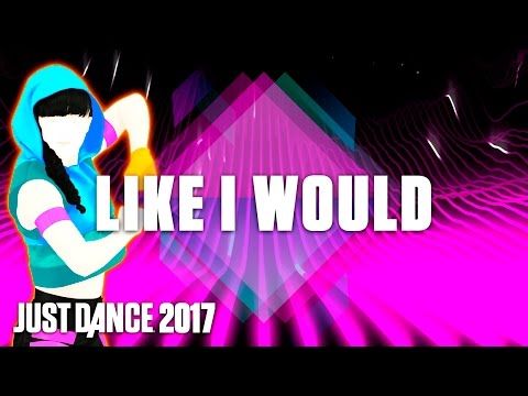 Just Dance 2017: Like I Would by Zayn – Official Track Gameplay [US]