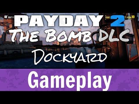 Payday 2 - The Bomb Heist Dockyard  - Gameplay