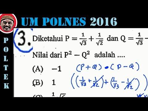 UM POLINES, Politeknik Negeri Semarang , Matematika Dasar, Pembahasan No 03, Rumus Sekawan