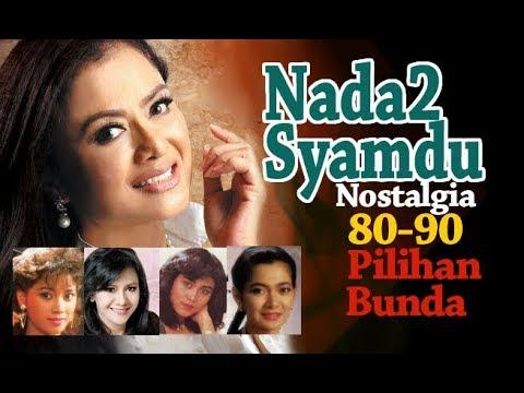 Nostalgia Syahdu'90 : Lgu2 pilihan Bunda