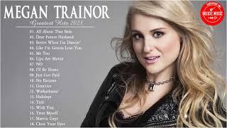 Meghan Trainor Greatest Hit - Meghan Trainor Full Album - Meghan Trainor Playlist