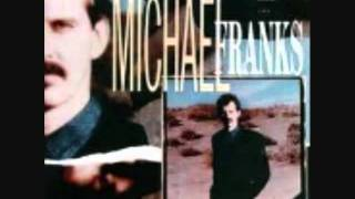Michael Franks-Now You