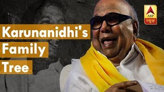 Here is M Karunanidhi's family tree