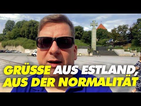 Grüße aus Estland, aus der Normalität