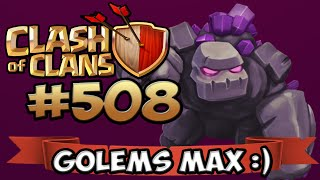 GOLEMS MAX ! YES! ★ CLASH OF CLANS #508 ★ Let's Play COC ★ German Deutsch HD ★