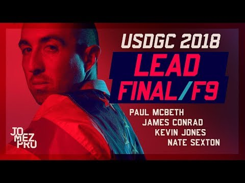2018 USDGC | LEAD | FINAL RD F9 | McBeth, Jones, Conrad, Sexton