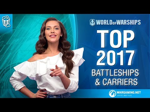 Off The Charts: Top 2017 Battleships & Carriers   World of Warships