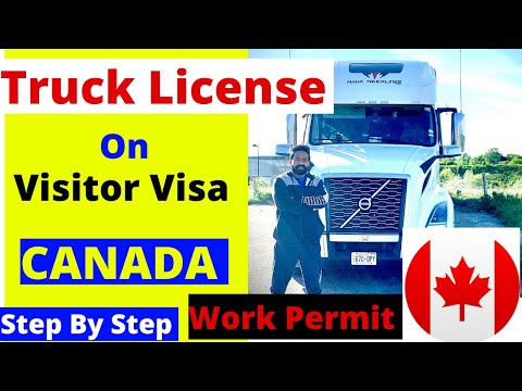 How To Get Truck License On Visitor Visa Canada  By Canadian Shaan