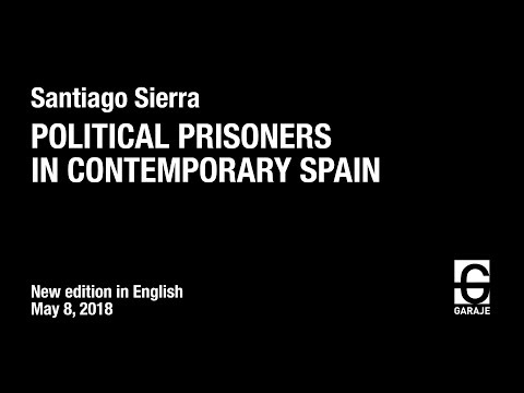POLITICAL PRISONERS IN CONTEMPORARY SPAIN. SANTIAGO SIERRA