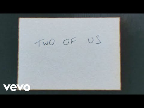 Louis Tomlinson - Two of Us (Lyric Video)