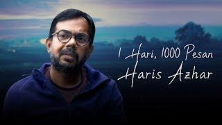 1 Hari, 1000 Pesan   Haris Azhar [English Subtitle] - 4K