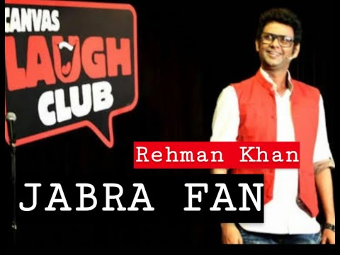 Jabara   Fan / Stand Up Comedy By Rehman Khan