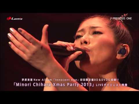 茅原実里 / Minori Chihara Xmas Party 2013 - ダイジェスト映像(アルバム「Innocent Age」初回限定盤BD/DVDより)