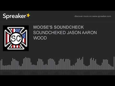 SOUNDCHEKED JASON AARON WOOD